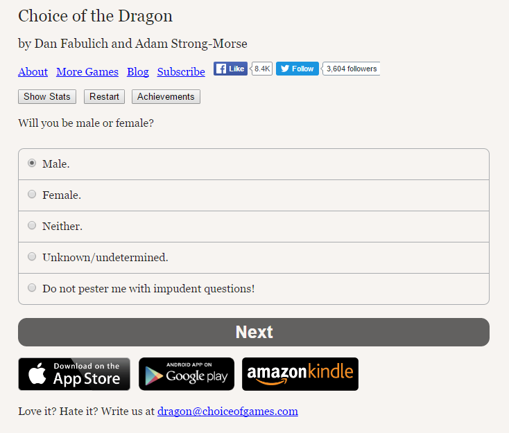 Text-based game reads, 'Choice of the Dragon by Dan Fabulich and Adam Strong-Morse. Will you be male or female?' The options are 'Male', 'Female', 'Neither', 'Unknown/undetermined', and 'Do not pester me with imprudent questions'.