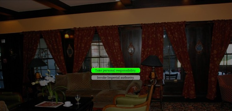 A grand living room. Text reads 'Take personal responsibility'. Text reads 'Invoke Imperial Authority'.