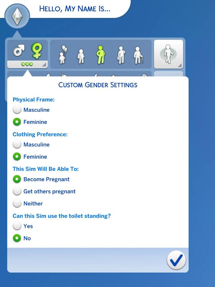 Sims Custom Gender Settings. Text reads 'Custom Gender Settings. Physical Frame, masculine, feminine. Clothing preference, masculine, feminine. This Sim will be able to, get pregnant, get others pregnant, neither. Can this Sim use the toilet standing up? Yes, no.