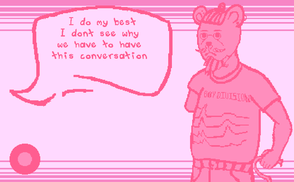 A masculine humanoid bear with a beard and moustache stands beside a dialogue bubble, which reads, 'I do my best. I don't see why we have to have this conversation.'